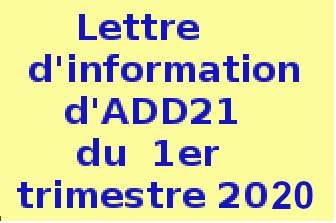 .Lettre.d'information ......d'ADD21......  .du.1 ier.trimestre.  ......2020..........