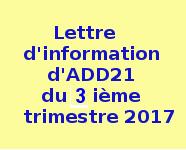 .Lettre.d'information ......d'ADD21......  .du.3ème.trimestre.  ......2017..........