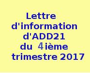 .Lettre.d'information ......d'ADD21......  .du.4ème.trimestre.  ......2017..........