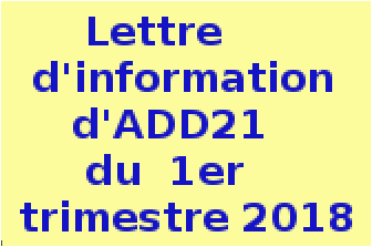 .Lettre.d'information ......d'ADD21......  .du.1 er.trimestre.  ......2018..........