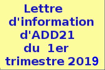 .Lettre.d'information ......d'ADD21......  .du.1 er.trimestre.  ......2019..........