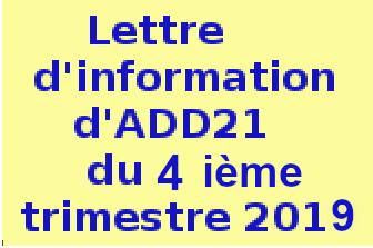 .Lettre.d'information ......d'ADD21......  .du.3 ieme.trimestre.  ......2019..........
